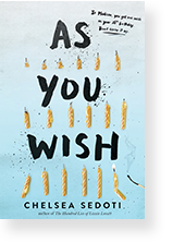 Cover image of As You Wish by Chelsea Sedoti