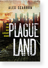 Cover image of Plague Land by Alex Scarrow
